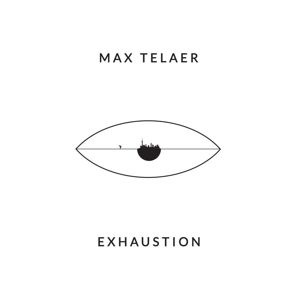Max Telaer - Exhaustion EP 3